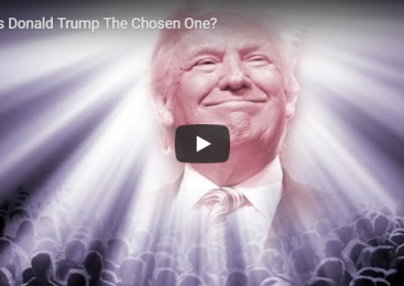 Is Donald Trump The Chosen One?