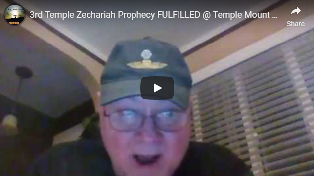 3rd Temple Zechariah Prophecy FULFILLED @ Temple Mount & Western Wall! WE FLY SOON!!!