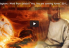"""Rapture – Word from Jesus!! """"Yes, You are coming home."""" 2019 End Times!"""