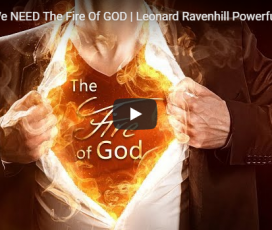 Why We NEED The Fire Of GOD | Leonard Ravenhill Powerful Preaching