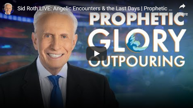 Sid Roth LIVE: Angelic Encounters & the Last Days | Prophetic Glory Outpouring