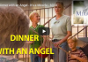 Dinner with an Angel – It's a Miracle