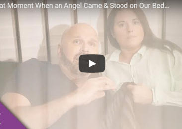 That Moment When an Angel Came & Stood on Our Bed…