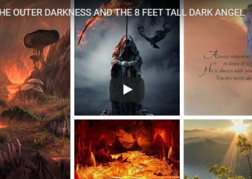 THE OUTER DARKNESS AND THE 8 FEET TALL DARK ANGEL