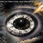 WATCH 'THIS BEFORE THE TRIBULATION – David Wilkerson
