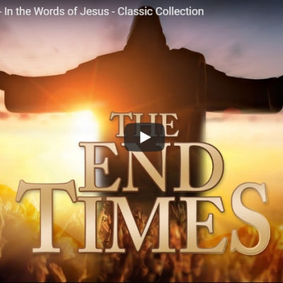 The End Times – In the Words of Jesus – Classic Collection
