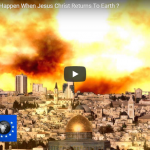 What's Going To Happen When Jesus Christ Returns To Earth ?