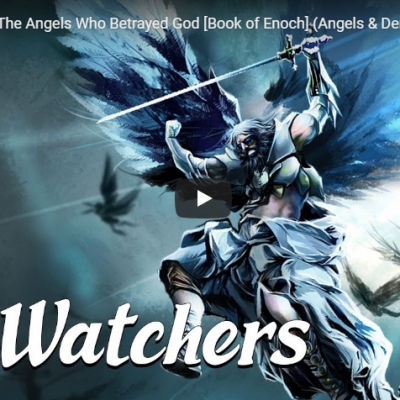 The Watchers: The Angels Who Betrayed God [Book of Enoch] (Angels & Demons Explained)