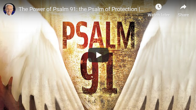 The Power of Psalm 91: the Psalm of Protection | Peggy Joyce Ruth