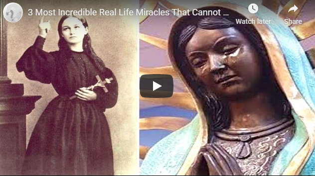 3 Most Incredible Real Life Miracles That Cannot Be Scientifically Explained
