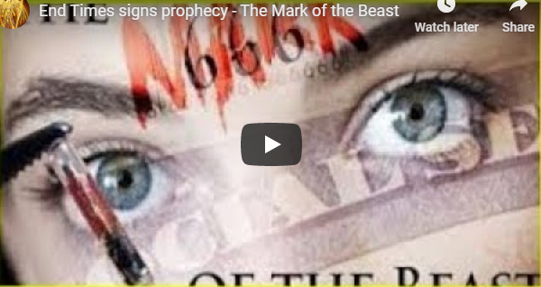 End Times signs prophecy – The Mark of the Beast