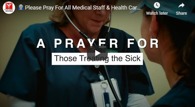 🙏 Please Pray For All Medical Staff & Health Care Workers Around The World 🙏