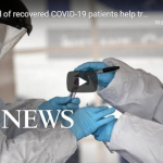 Can blood of recovered COVID-19 patients help treat disease?