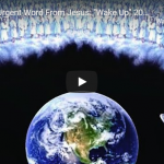 """Rapture – Urgent Word From Jesus: """"Wake Up"""" 2020 End Times.."""