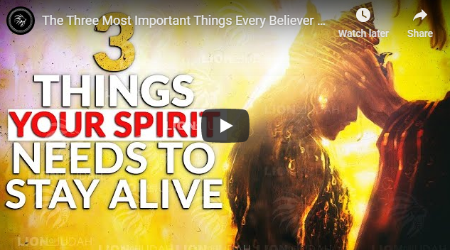 The Three Most Important Things Every Believer Must Have ( A POWERFUL VIDEO!!)
