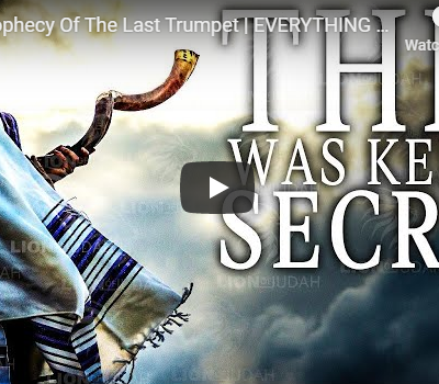 The Prophecy Of The Last Trumpet   EVERYTHING WILL CHANGE