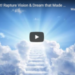 Very Urgent! Rapture Vision & Dream that Made Me Cry