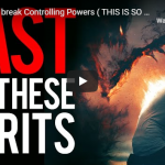 8 steps to break Controlling Powers ( THIS IS SO POWERFUL)