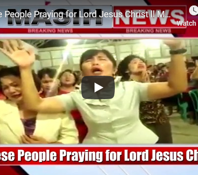 Chinese People Praying for Lord Jesus Christ
