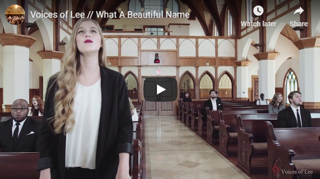 Voices of Lee // What A Beautiful Name