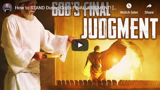 How to STAND During God's FINAL JUDGMENT!